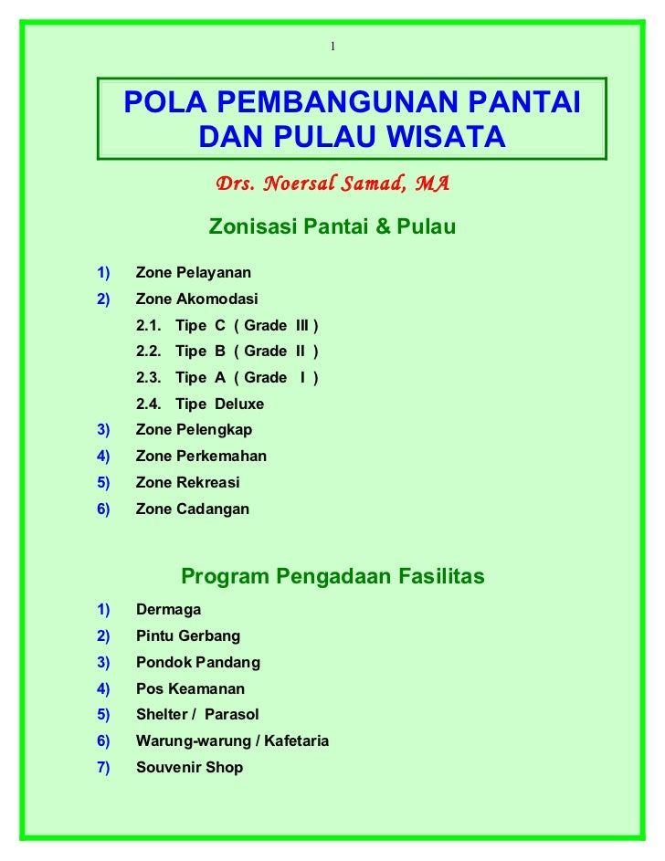 1     POLA PEMBANGUNAN PANTAI         DAN PULAU WISATA               Drs. Noersal Samad, MA               Zonisasi Pantai ...