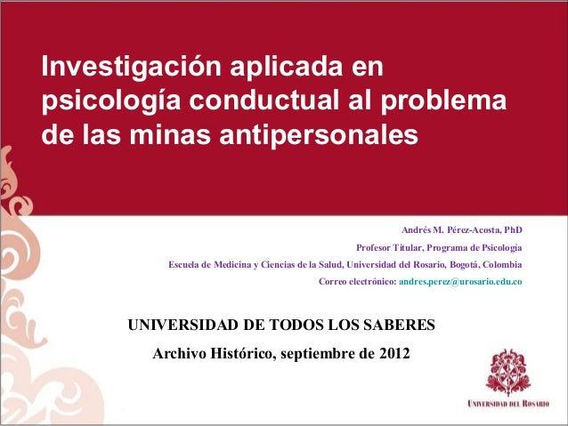 Investigación aplicada enpsicología conductual al problemade las minas antipersonales                                     ...