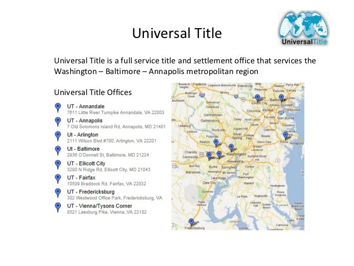 Universal TitleUniversal Title is a full service title and settlement office that services theWashington – Baltimore – Ann...