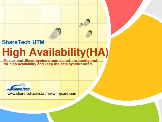 ShareTech UTM  High Availability(HA) Master and Slave systems connected are configured for high availability and keep the ...