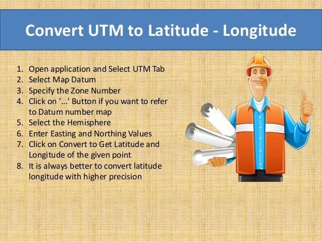 UTM to Latitude Longitude Conversion