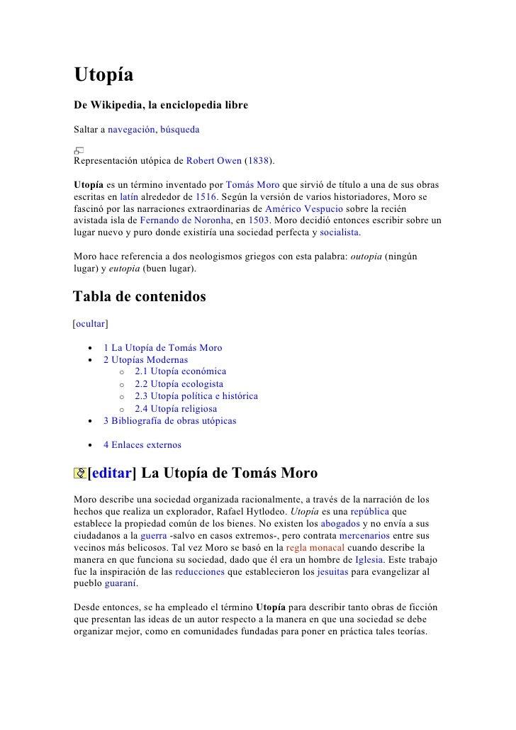 UtopíaDe Wikipedia, la enciclopedia libreSaltar a navegación, búsquedaRepresentación utópica de Robert Owen (1838).Utopía ...