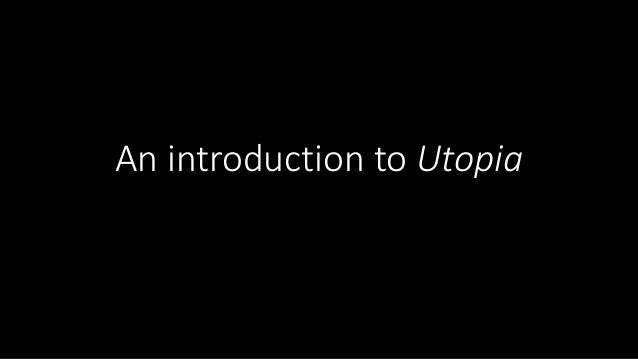 An introduction to Utopia