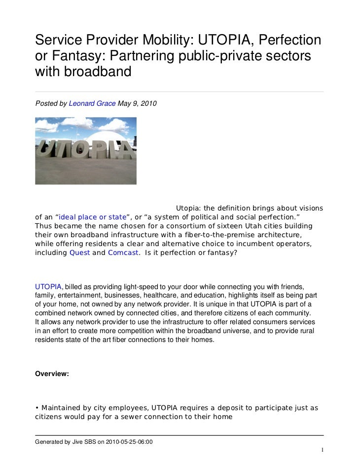 Service Provider Mobility: UTOPIA, Perfection or Fantasy: Partnering public-private sectors with broadband  Posted by Leon...