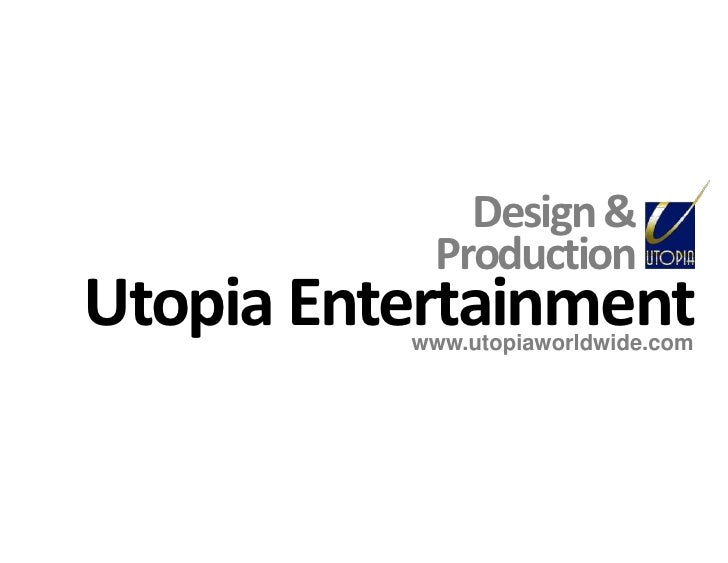 Utopia Themed Entertainment Design And Production
