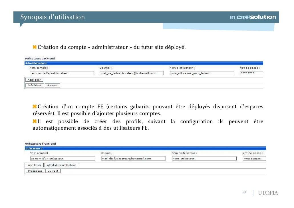 Synopsis d'utilisation<br />Processus de demande de création d'un site avec UTOPIA<br />Accéder au backend de TYPO3 et cli...