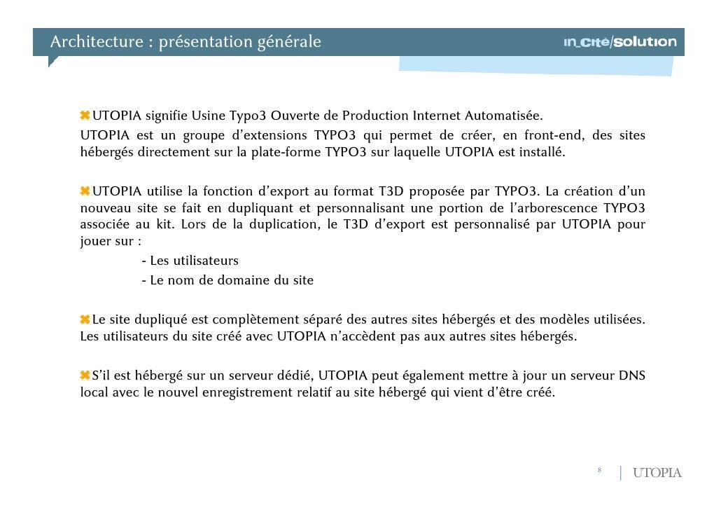 Contextes d'utilisation possibles<br />UTOPIA peut être utilisé dans de nombreuses situations :<br />- Hébergement mutual...