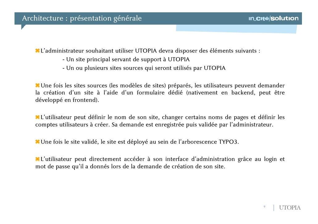 Architecture : présentation générale<br />UTOPIA signifie Usine Typo3 Ouverte de Production Internet Automatisée.<br />UTO...