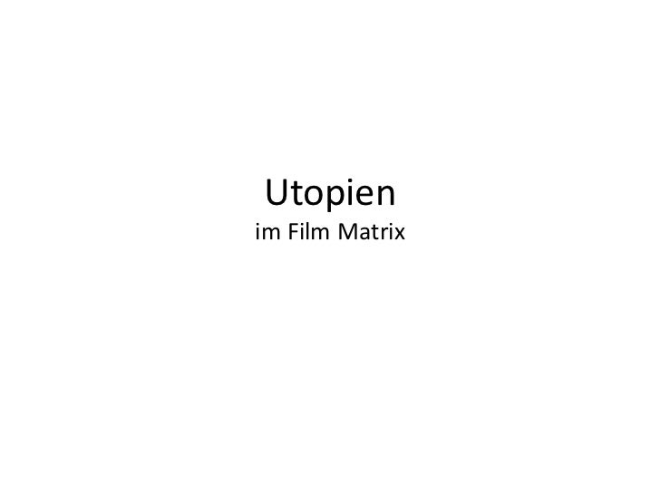 Utopienim Film Matrix<br />