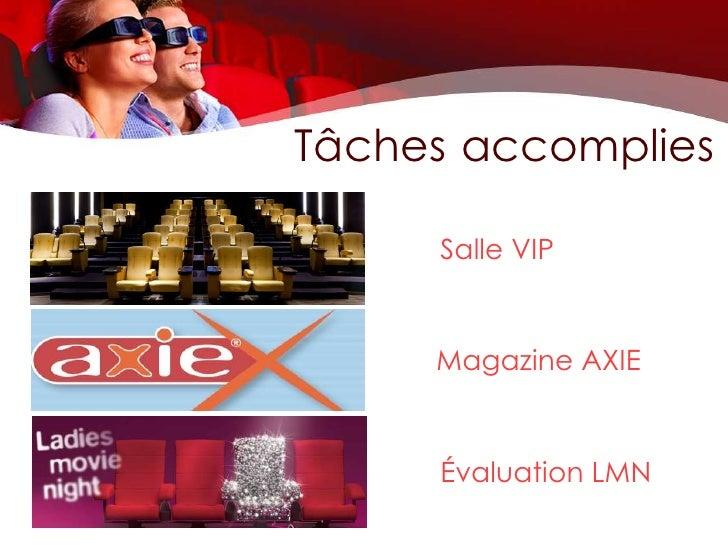 Tâches accomplies     Salle VIP     Magazine AXIE     Évaluation LMN