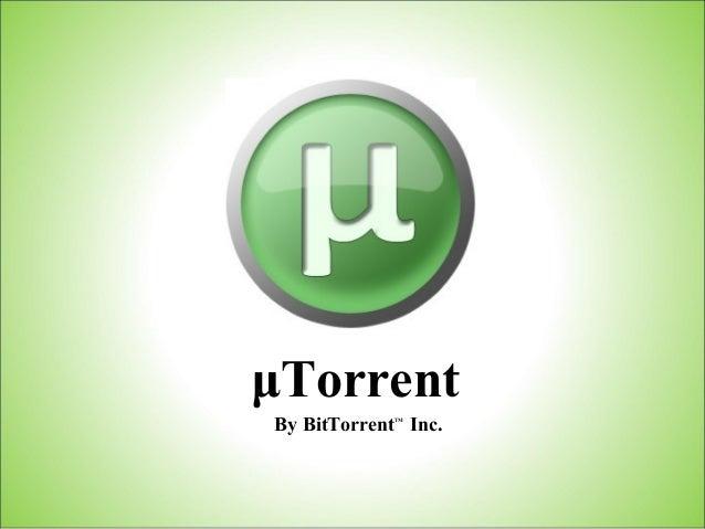 μTorrent By BitTorrentTM Inc.
