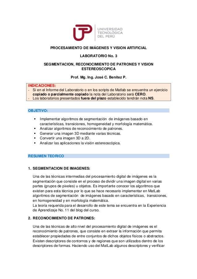 PROCESAMIENTO DE IMÁGENES Y VISION ARTIFICIAL LABORATORIO No. 3 SEGMENTACION, RECONOCIMIENTO DE PATRONES Y VISION ESTEREOS...