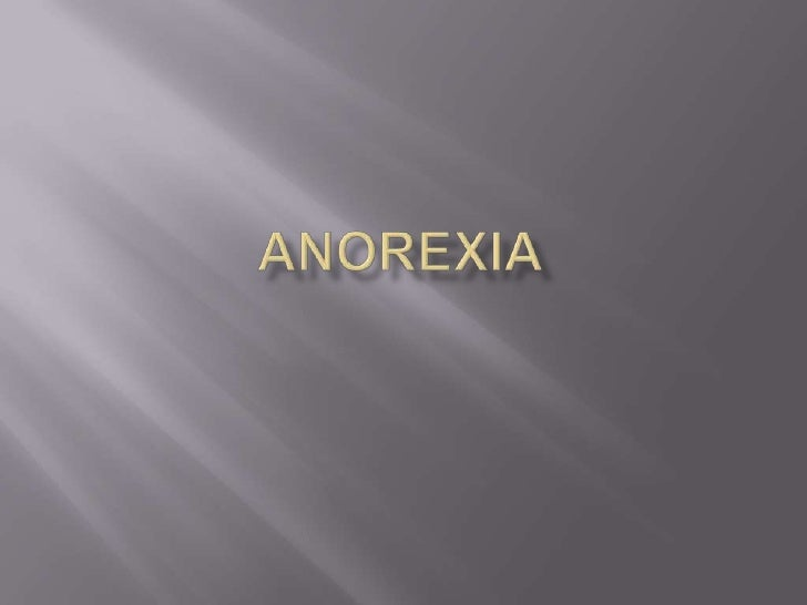 ANOREXIA<br />