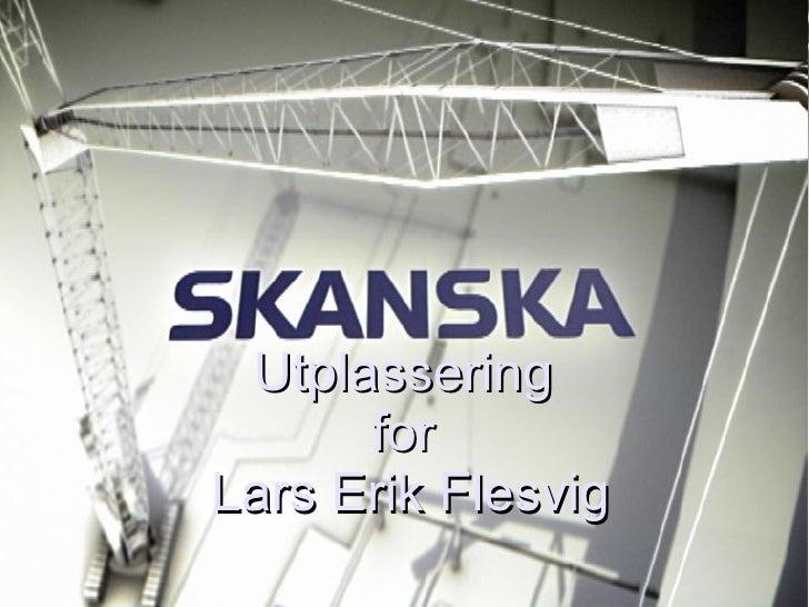 Utplassering  for  Lars Erik Flesvig