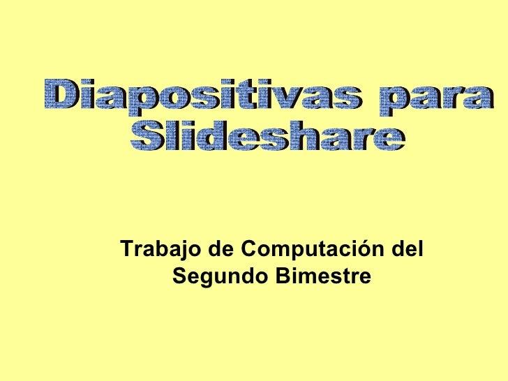 Trabajo de Computación del     Segundo Bimestre