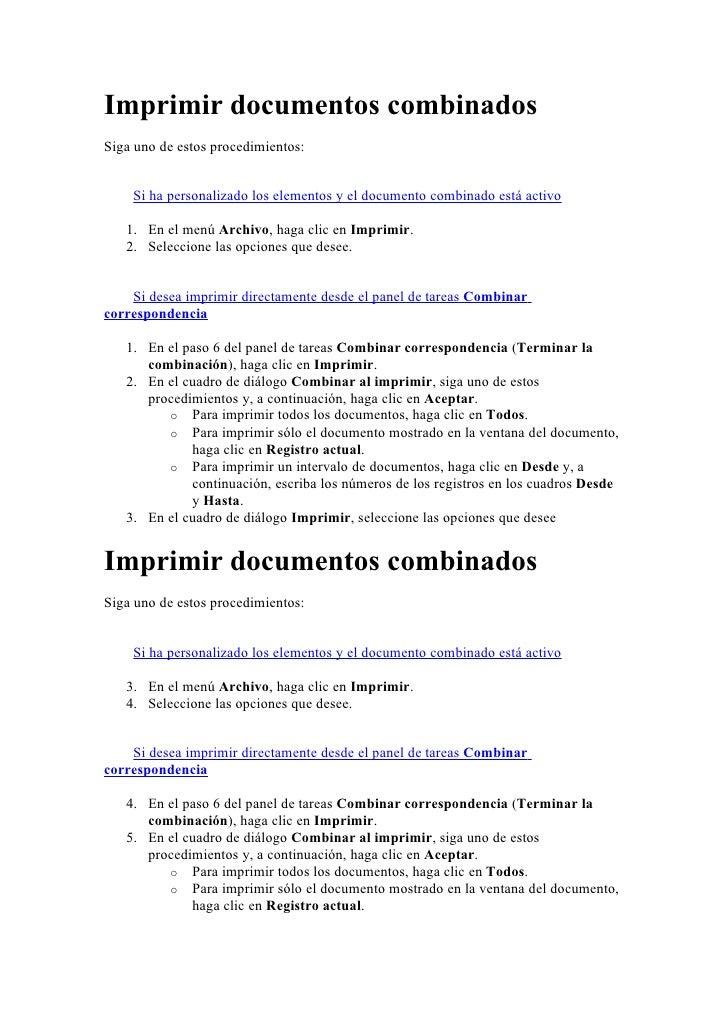 Imprimir documentos combinados Siga uno de estos procedimientos:       Si ha personalizado los elementos y el documento co...