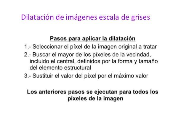 Dilatación de imágenes escala de grises