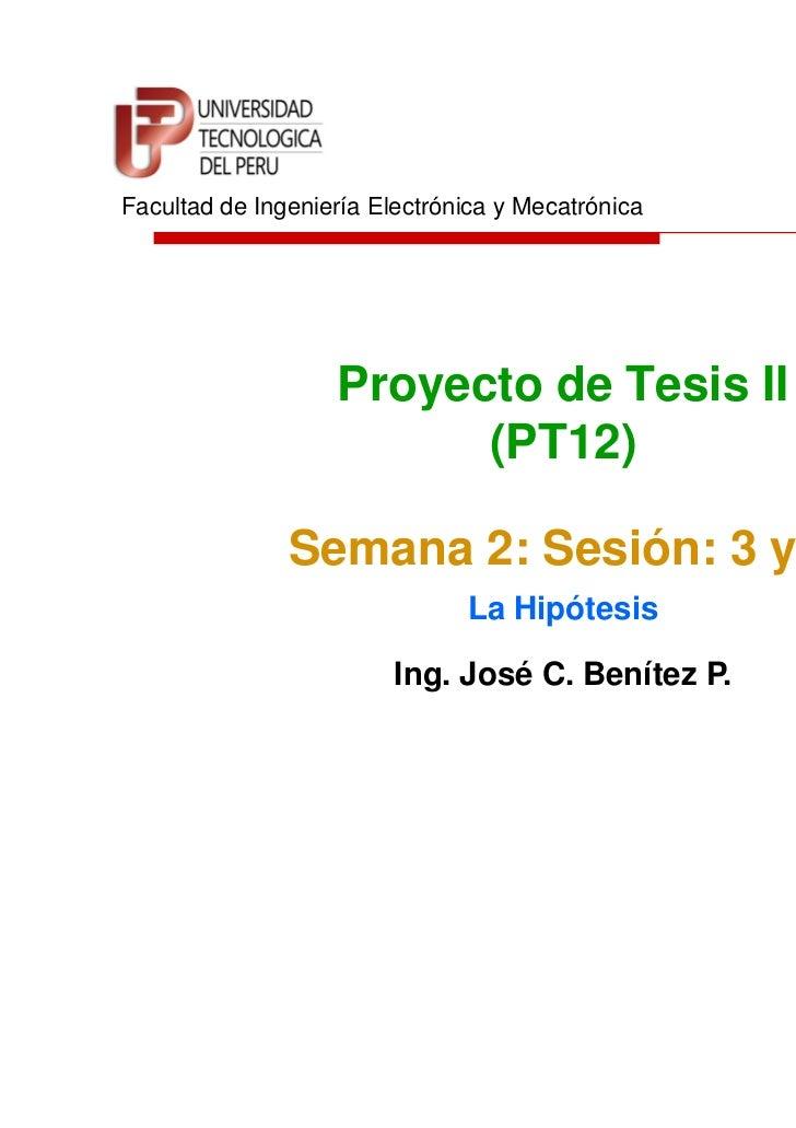 Facultad de Ingeniería Electrónica y Mecatrónica                   Proyecto de Tesis II                         (PT12)    ...