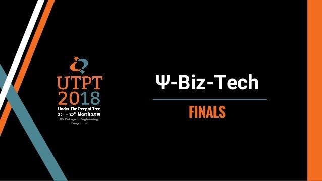 Ψ-Biz-Tech FINALS