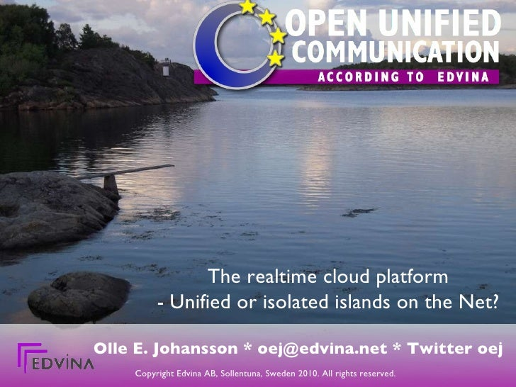 The Realtime Cloud - unified or isolated islands on the net?