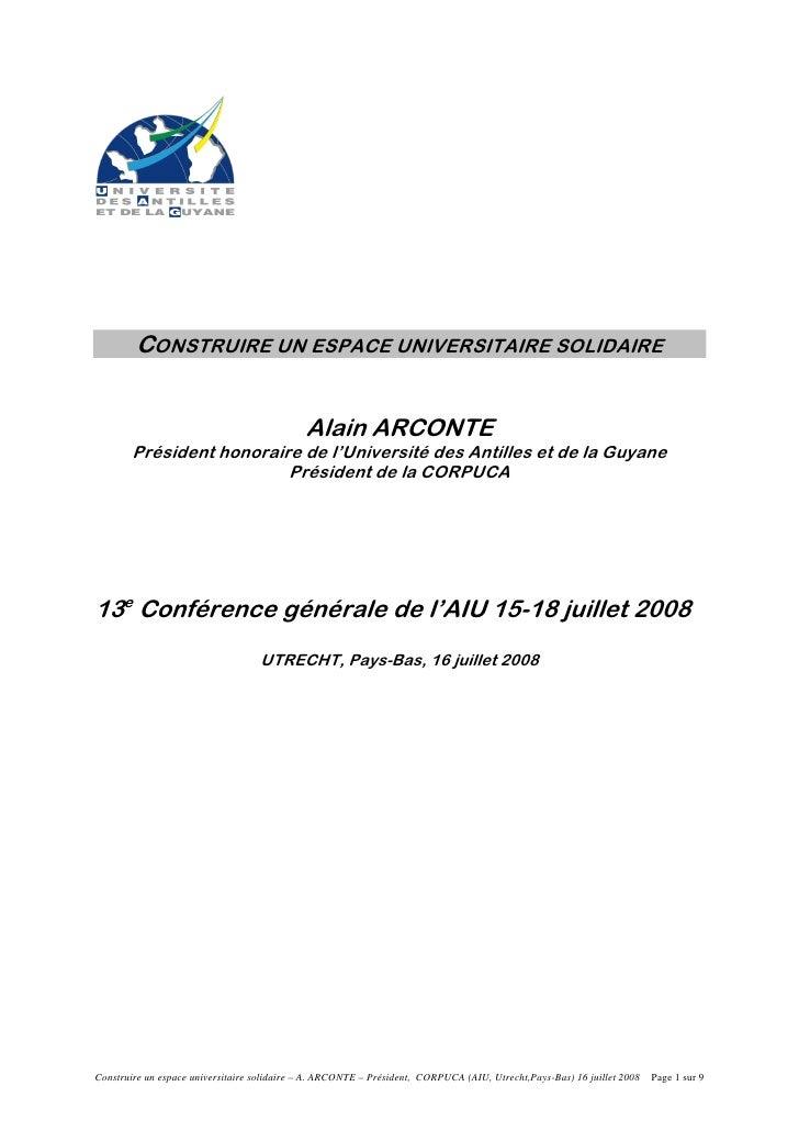 CONSTRUIRE UN ESPACE UNIVERSITAIRE SOLIDAIRE                                             Alain ARCONTE        Président ho...