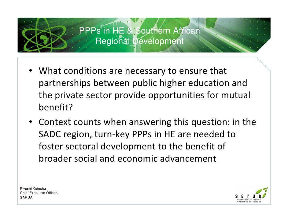 PPPs in HE & Southern African                              Regional Development     • What conditions are necessary to ens...