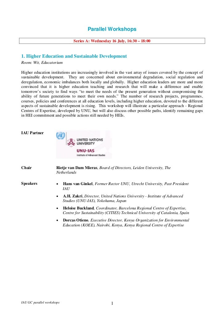 Parallel Workshops                                  Series A: Wednesday 16 July, 16:30 – 18:001. Higher Education and Sust...