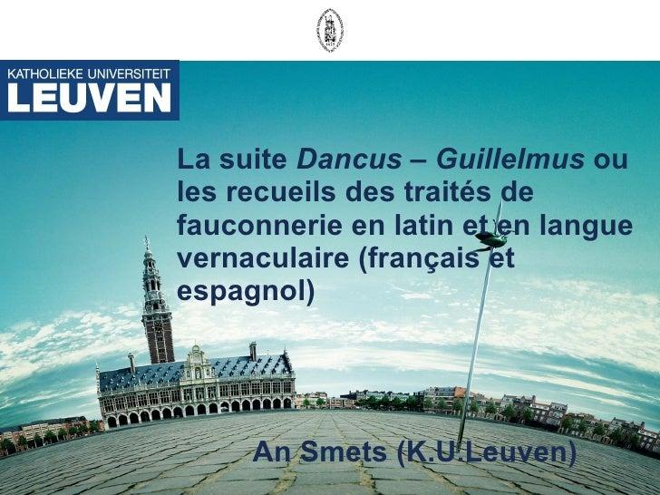 La suite  Dancus – Guillelmus  ou les recueils des traités de fauconnerie en latin et en langue vernaculaire (français et ...