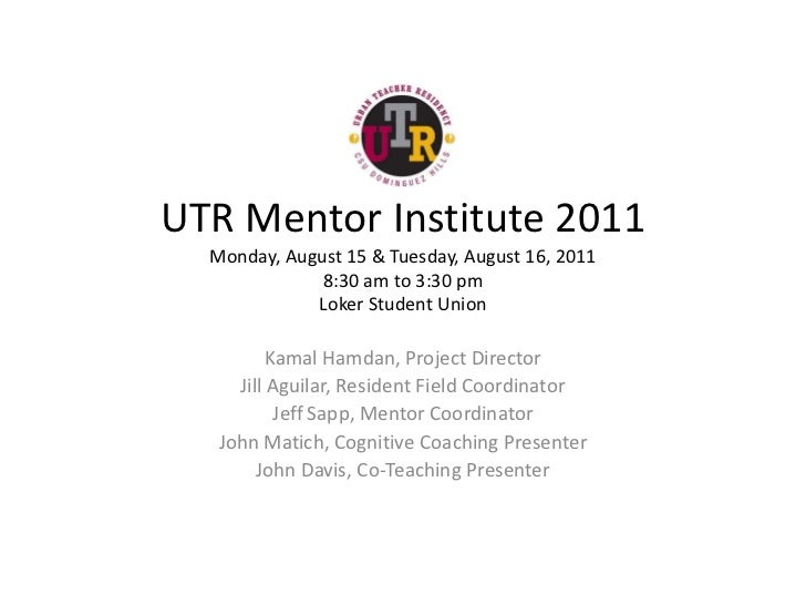 UTR Mentor Institute 2011Monday, August 15 & Tuesday, August 16, 20118:30 am to 3:30 pmLoker Student Union<br />Kamal Hamd...