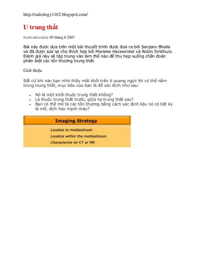 http://radiology1102.blogspot.com/ U trung thất Publicationdate 05 tháng 6 2007 Bài này được dựa trên một bài thuyết trình...