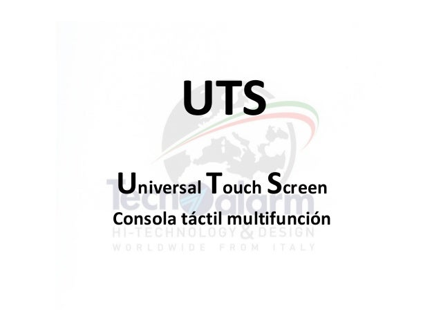 UTSUniversal Touch ScreenConsola táctil multifunción