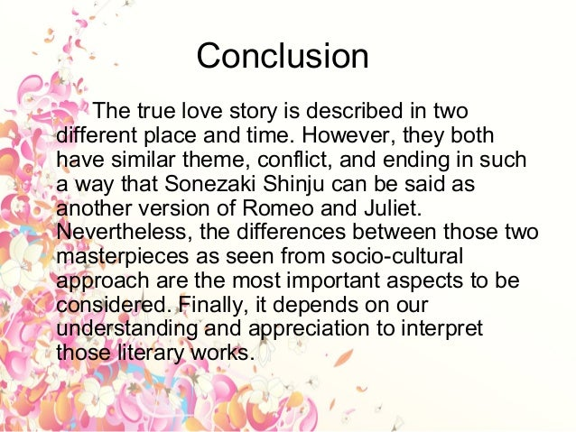 william shakespeare s romeo and juliet and chikamatsu monzaemon s son  the setting 10 conclusion the true love