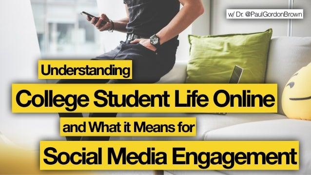 w/ Dr. @PaulGordonBrown CollegeStudentLifeOnline andWhatitMeansfor Understanding SocialMediaEngagement