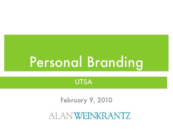 Personal Branding         UTSA      February 9, 2010
