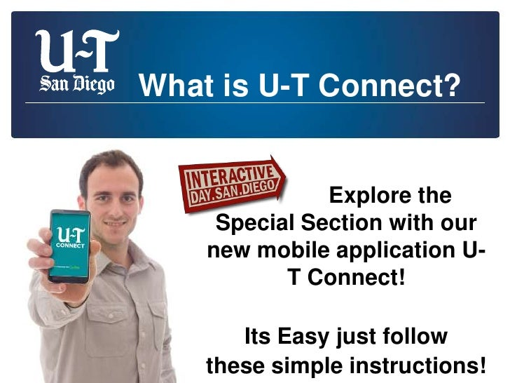 What is U-T Connect?               Explore the     Special Section with our    new mobile application U-           T Conne...