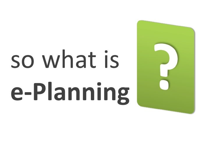 so what is e-Planning