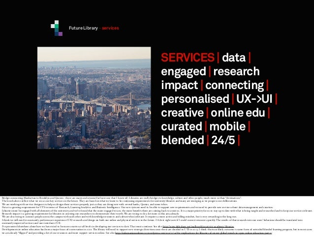 Future Library - services  SERVICES | data | engaged | research impact | connecting | personalised | UX->UI | creative | o...