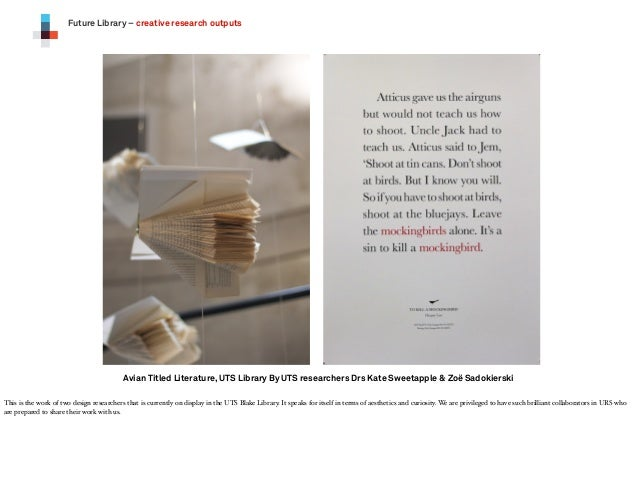 Future Library – creative research outputs  Avian Titled Literature, UTS Library By UTS researchers Drs Kate Sweetapple & ...