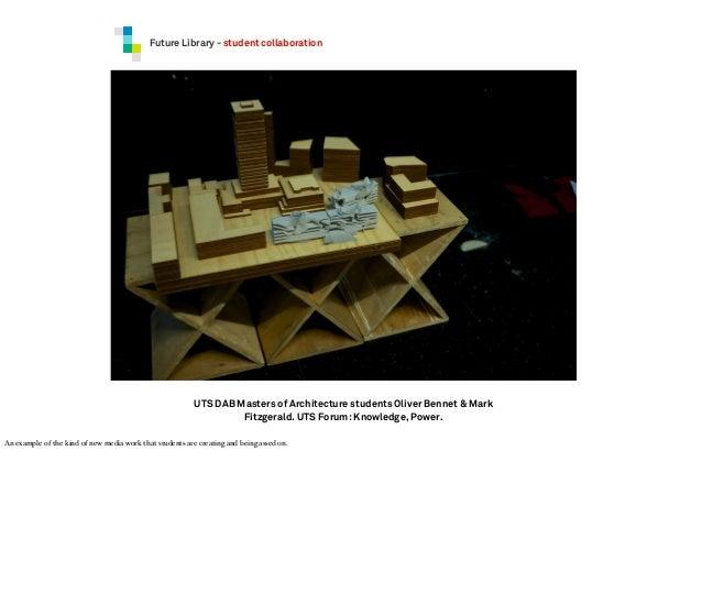 Furniture Design Uts keynote for telsig nz 2013 - designing uts future library