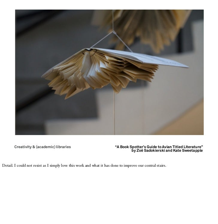 """Creativity & (academic) libraries                                """"A Book Spotter's Guide to Avian Titled Literature""""      ..."""