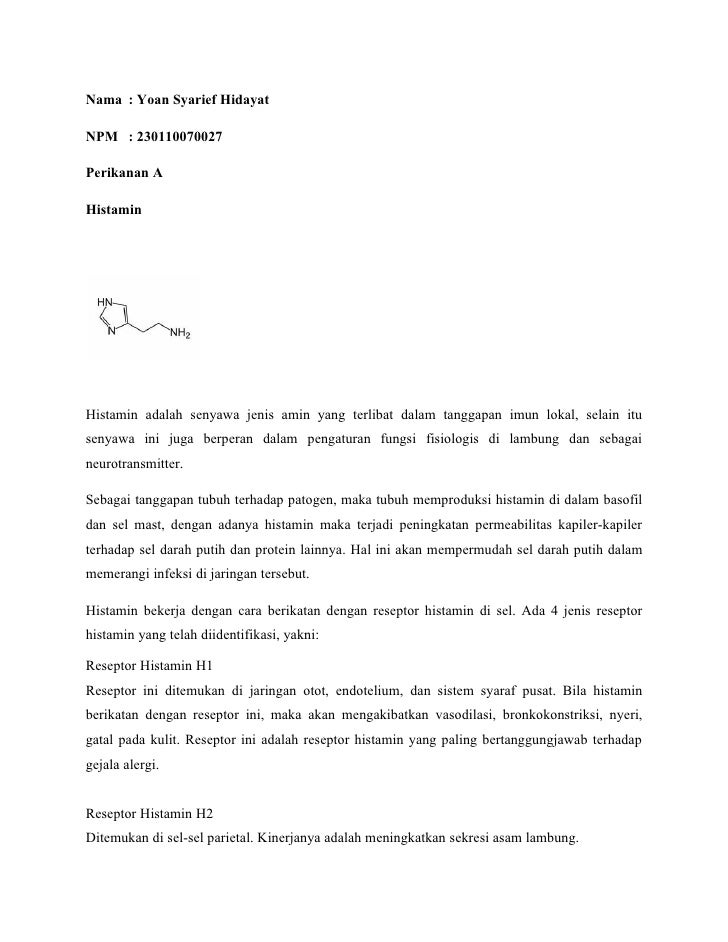 Nama : Yoan Syarief Hidayat  NPM : 230110070027  Perikanan A  Histamin     Histamin adalah senyawa jenis amin yang terliba...
