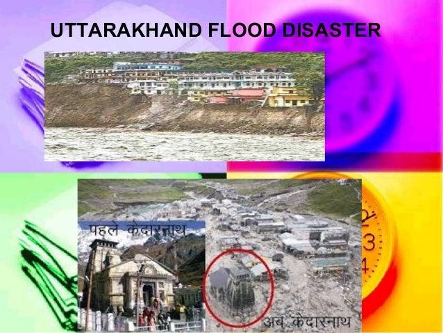 UTTARAKHAND FLOOD DISASTER
