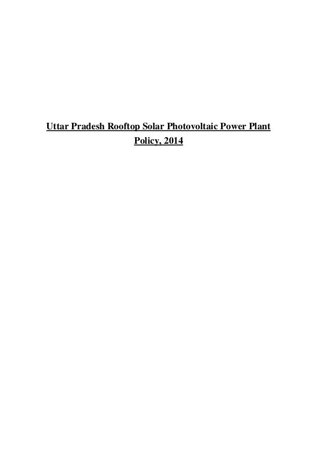 Uttar Pradesh Rooftop Solar Photovoltaic Power Plant Policy, 2014