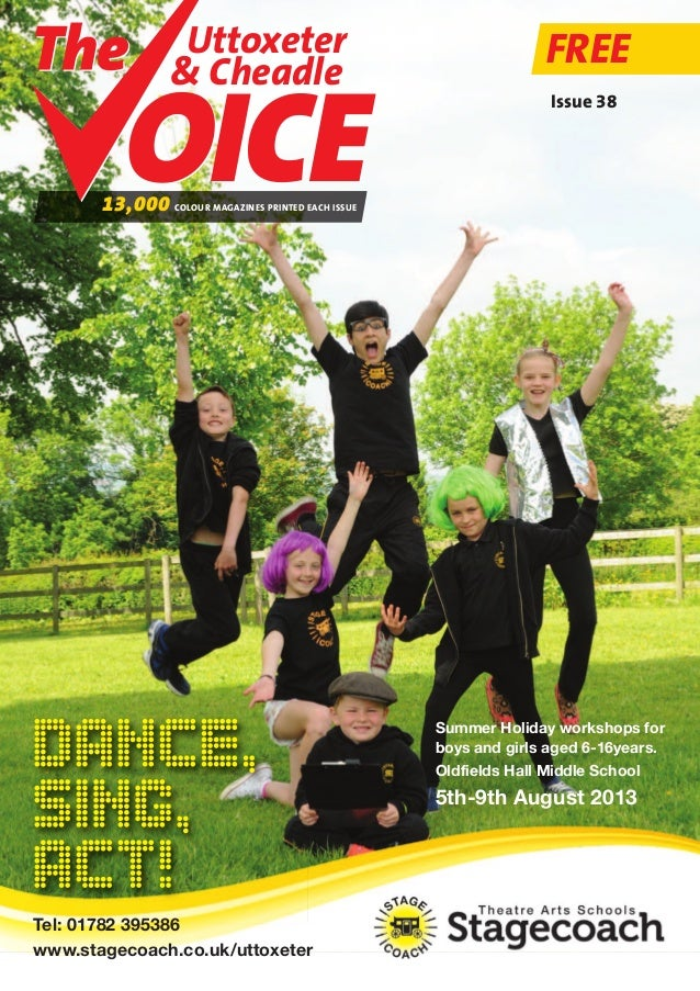 Uttoxeter & Cheadle Uttoxeter & Cheadle FREE 13,000 COLOUR MAGAZINES PRINTED EACH ISSUE Issue 38 Summer Holiday workshops ...