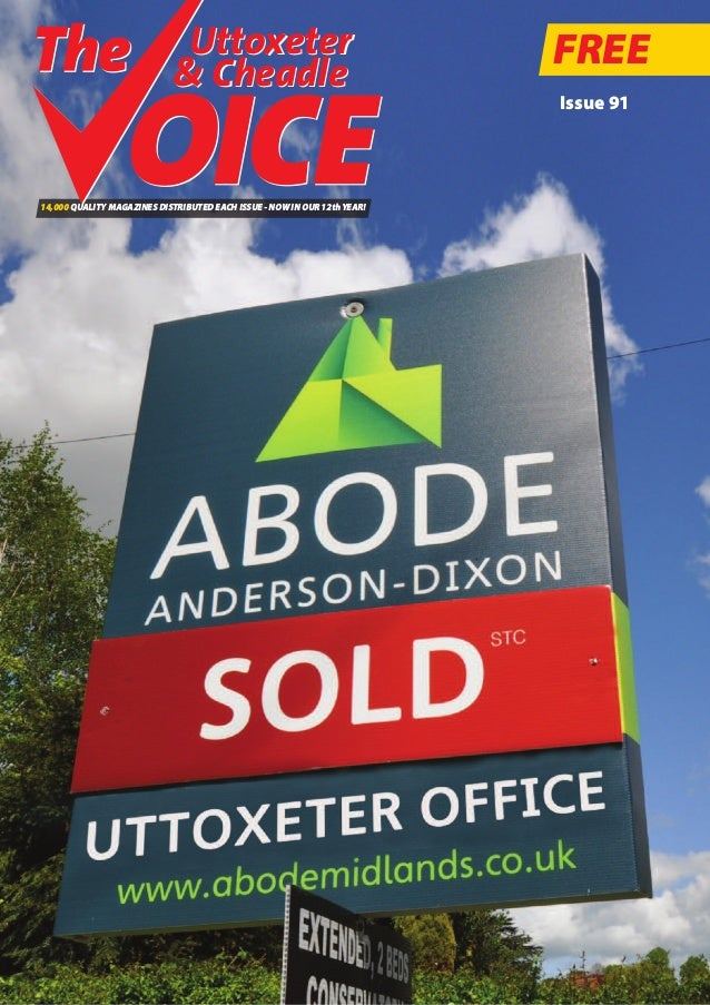 FREE Issue 91 14,000 QUALITY MAGAZINES DISTRIBUTED EACH ISSUE - NOW IN OUR 12thYEAR! Uttoxeter & Cheadle Uttoxeter & Chead...