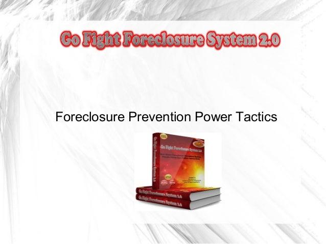 Foreclosure Prevention Power Tactics
