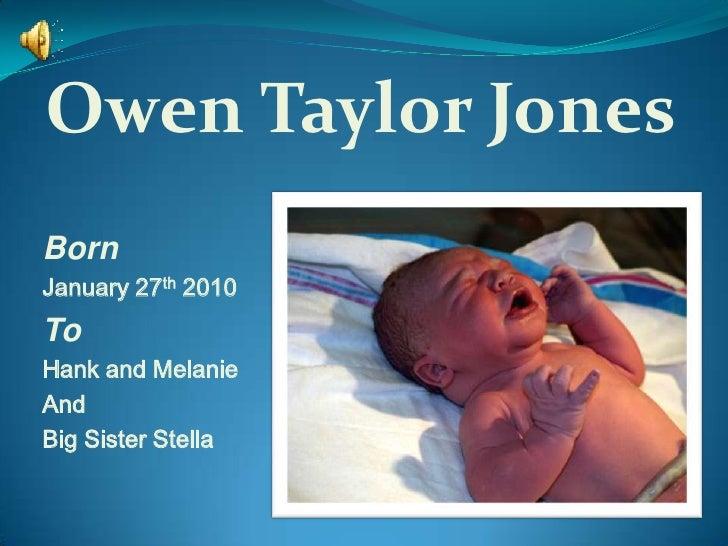 Owens Baby Dedication Slideshow Owen Taylor Jonesbr Bornbr January 27th 2010