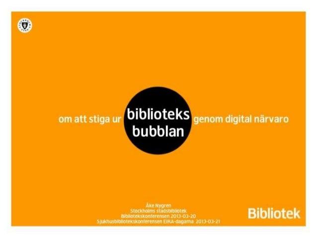 Att stiga ur biblioteksbubblan genom digital närvaro