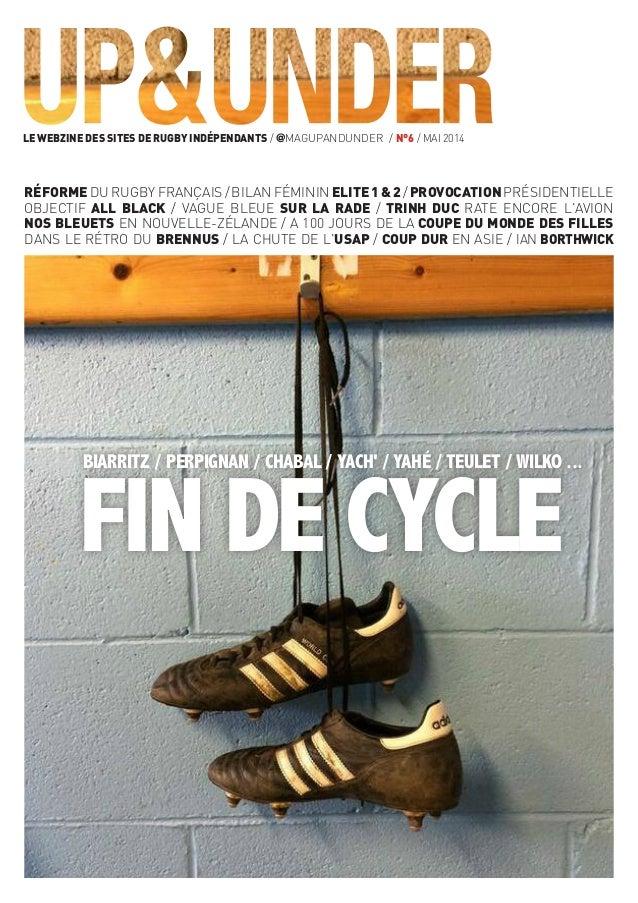 Le webzine des sites de rugby indépendants / @magUpAndUnder / n°6 / mai 2014 biarritz / perpignan / chabal / yach' / Yahé ...