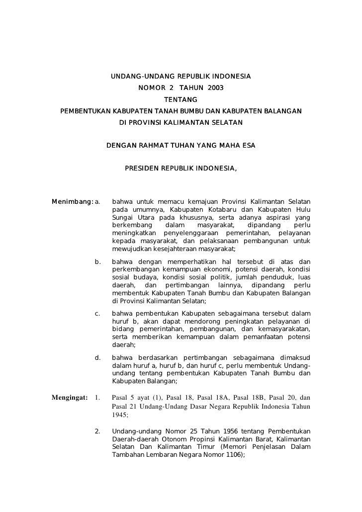UNDANG-UNDANG REPUBLIK INDONESIA                  UNDANG-                          NOMOR 2 TAHUN 2003                     ...